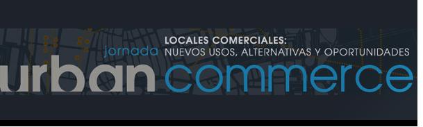 Locales comerciales: nuevos usos, alternativas y oportunidades