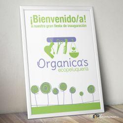 Diseño e impresión de cartel de bienvenida para evento de inauguración para Organica's Ecopeluquería.